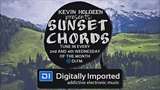 Kevin Holdeen - Sunset Chords 054 @ DI.FM MELODIC RELAXING MUSIC!