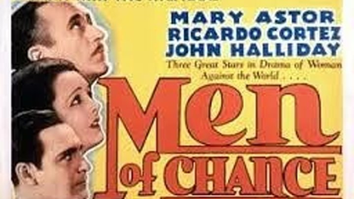 Men of Chance 1931 with Mary Astor and Ricardo Cortez