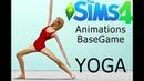 Animations BaseGame The Sims4 YOGA DOWNLOD