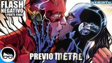 FLASH PIERDE LA SPEED FORCE NEGATIVA (Previo a METAL) Flash Rebirth 32-34 COMIC NARRADO