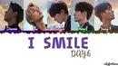 Day6 - I Smile 반드시 웃는다 Lyrics Color Coded_Han_Rom_Eng