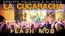 LA CUCARACHA Flash mob - Roberto Polisano Dj Berta - Balli di gruppo 2017 2018 - Tormentone