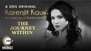 The Journey Within | Theme Song | Karenjit Kaur -The Untold Story of Sunny Leone | Streaming on ZEE5