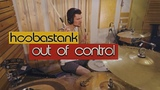 (DRUM COVER) Hoobastank - Out of Control