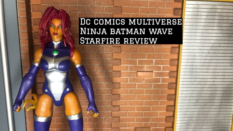 DC Comics Multiverse Ninja Batman Starfire Review