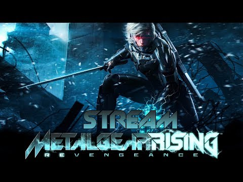Metal Gear Rising: Revengeance - Эпичная резня | СТРИМ [FullHD 1080p60fps]