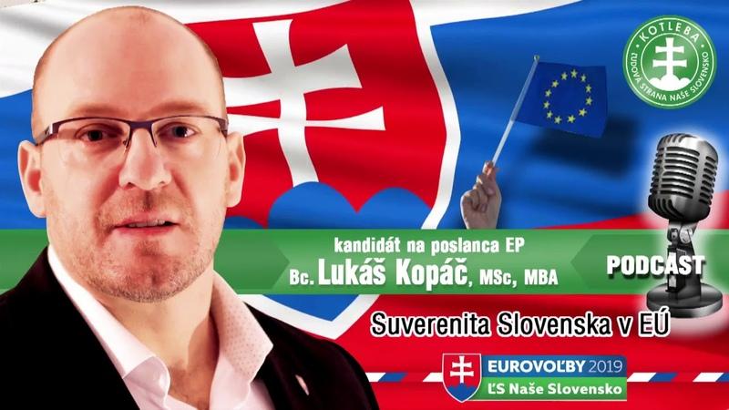 Lukáš Kopáč - SUVERENITA a EURÓPSKA ÚNIA. QUO VADIS SLOVENSKO