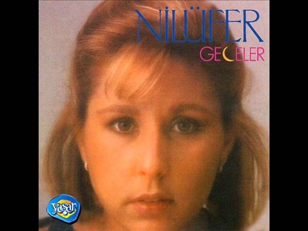 Nilüfer - Geceler (1987)