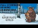 The GRUFFALO'S CHILD Storybook HD Full animated version read by Imelda Staunton