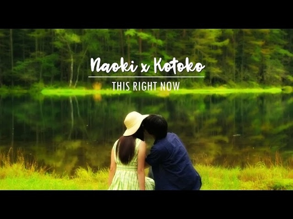 Naoki x Kotoko ● This Right Now ● Itakiss Movie Campus Hen