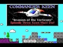 Commander Keen 3: Keen Must Die! [MS-DOS] (1990). Стрим 2 - Продолжение мучений