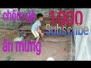 Dế mèn phưu lưu kí và pha ăn c.h.ộ.m gà mừng 1000 subscribe_nbx vlogs