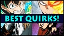 Top 10 STRONGEST Quirks in My Hero Academia! (Boku no Hero Academia Best Quirk)