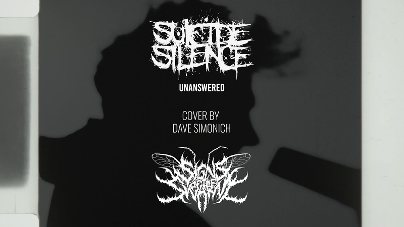Signs of the Swarm - Suicide Silence Unanswered (Vocal Cover) by David Simonich