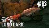 The Long Dark REDUX Wintermute #03 Легендарное копье