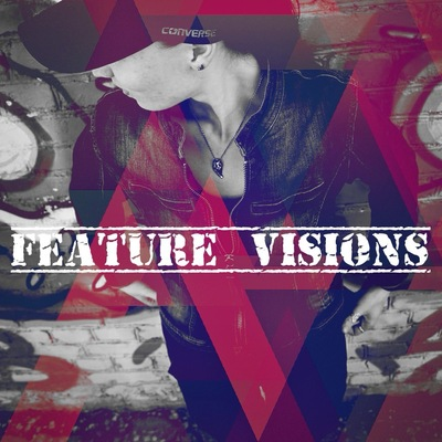 Feature Visions