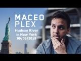 Maceo Plex @ Hudson River in New York