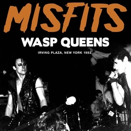Misfits альбом Wasp Queens (Live)