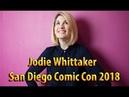 Jodie Whittaker. San Diego Comic Con 2018