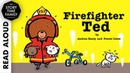 Firefighter Ted by Andrea Beaty Pascal Lemaitre - Read Aloud Story for Kids