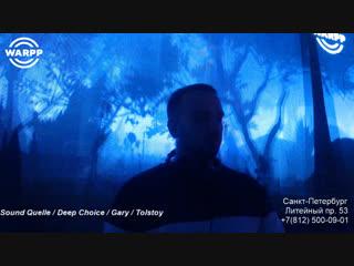 Sound quelle / deep choice / gary / tolstoy / danny mills