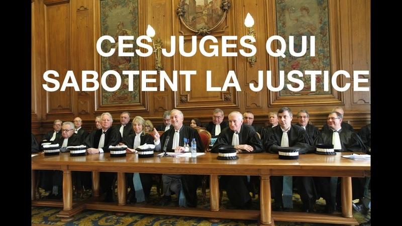 CORBAC REAC - CES JUGES QUI SABOTENT LA JUSTICE