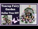 Tea Cup Fairy Gnome Garden 🌸 Dollar Tree DIY