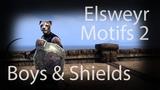 ESO Elsweyr - Motifs, Boys and Shields