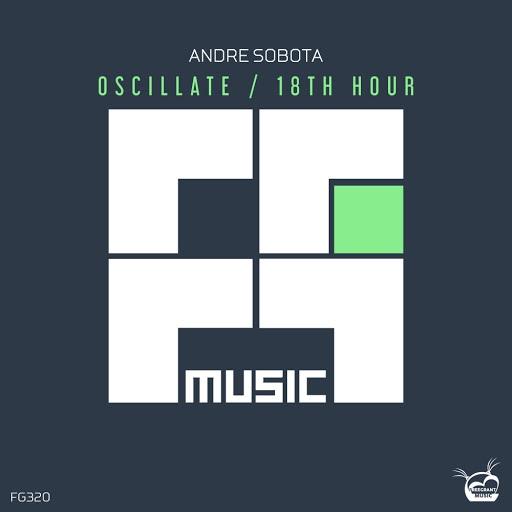 Andre Sobota альбом Oscillate / 18th Hour