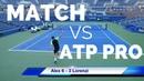 Alex vs ATP World No.33 Tennis Match - Court Level View HD