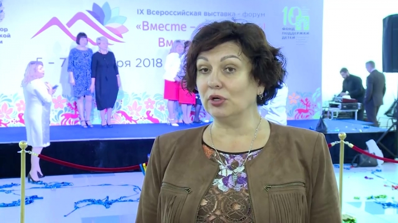 Марина Поддубная о IX всероссийской выставке-форуме «Вместе – ради детей! Вместе десять лет»