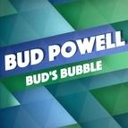 Bud Powell альбом Bud's Bubble