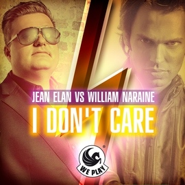 Jean Elan альбом Jean Elan vs. William Naraine - I Don't Care