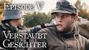 Verstaubt sind die Gesichter - Episode 05 (ww2 Short Film Series) [1080p]