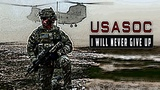 US Army Special Operations Command - I will never give up Military tribute 2019
