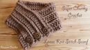 Super chunky crochet - Easiest Fastest Knit Stitch Scarf/ Cowl