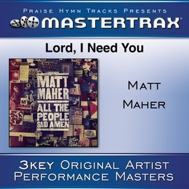 Matt Maher альбом Lord, I Need You [Performance Tracks]