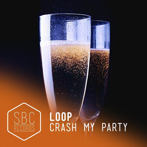 Loop альбом Crash My Party