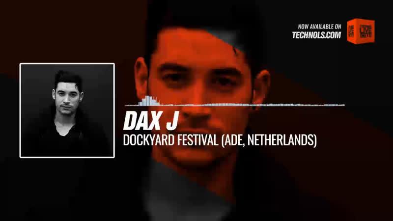 Dax J Dockyard Festival ADE Netherlands Periscope Techno music