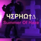 Summer Of Haze альбом Чʃрнω†∆