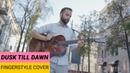 ZAYN ft. SIA - Dusk till dawn - fingertstyle guitar cover (Музыкальная качалка Fasol)