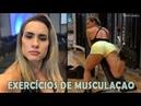 LOANA MUTTONI Treino de BODYBUILDING Exercícios para um Corpo FIRME e SARADO