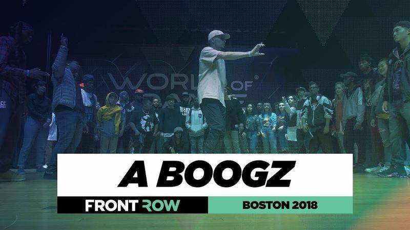 A Boogz | FRONTROW | Judges Showcase | World of Dance Boston 2018 | WODBOS18 | Danceproject.info