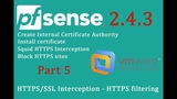 PfSense 2.4.3 Squid HTTPSSSL Interception - HTTPS filtering - pfSense Part 5
