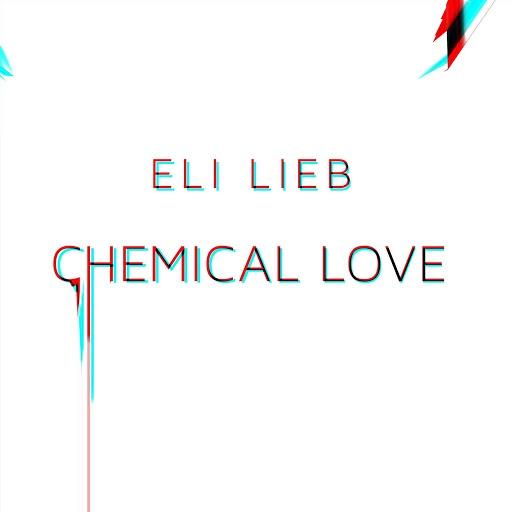 Eli Lieb альбом Chemical Love