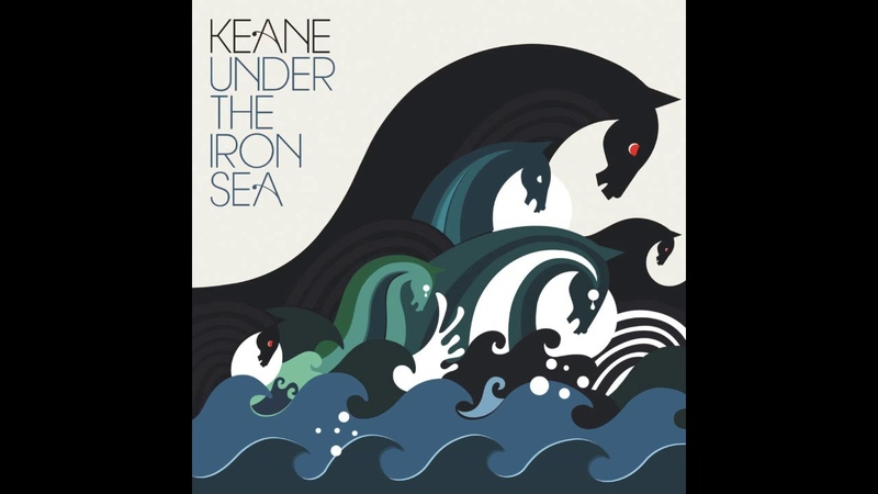 Keane - Nothing in my way (Album: Under the Iron Sea)