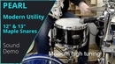 Pearl Modern Utility Maple Snares 12 x7 13 x5 Sound Demo