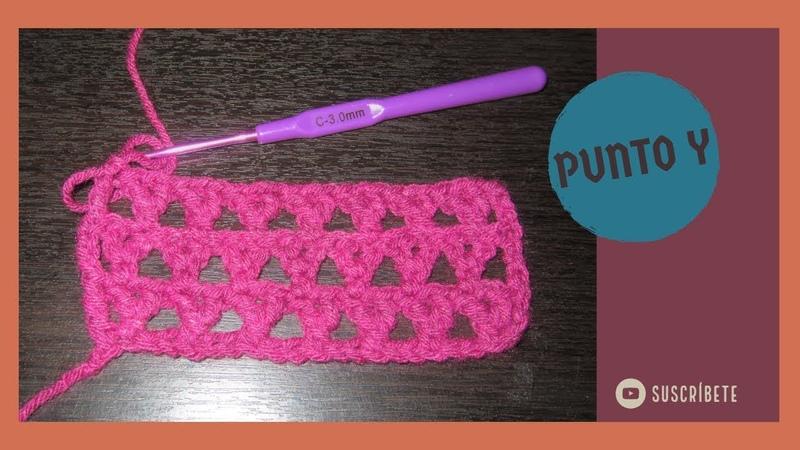 Punto Y tejido a crochet