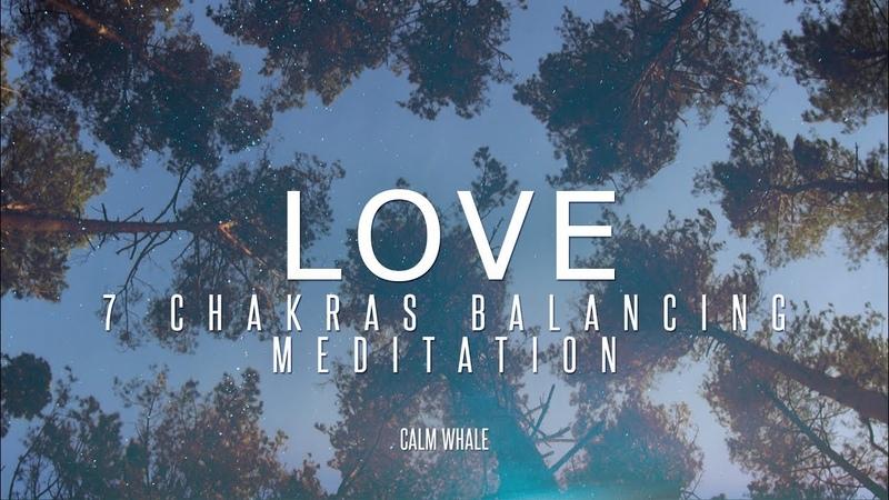 ALL 7 Chakras Balancing with LOVE Shaman Drum RAV Relaxing Meditation Journey