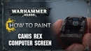 How to Paint: Canis Rex Computer Screen